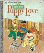 Little Golden Book - PUPPY LOVE (1983 Edition) with Bert & Ernie (Sesame... - $2.00