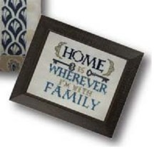 Home Is Wherever I'm With Family Words Of Wisdom 32ct linen kit cross stitch  - $16.20