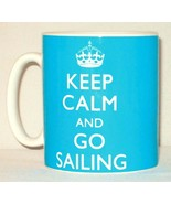 Keep Calm And Go Sailing Mug Can Personalise Great Sailor River Boater G... - $11.64