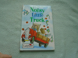 1997 Ladybird Book Noisy Little Truck - $8.96