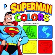 Superman Colors (DC Board Books) [Board book] [Aug 01, 2014] Bird, Benja... - $5.93