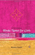 The Penguin Book of Hindu Names for Girls (Any Time Temptations Series) ... - $19.00