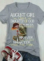 August Girl I'm A Daughter Of God Stronger Than You Believe Ladies T-Shi... - £14.51 GBP+