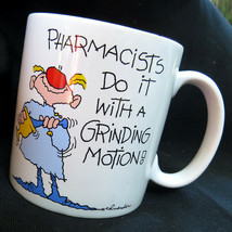 Vtg PHARMACISTS DO IT WITH A GRINDING MOTION Schneider RUSS BERRIE Coffe... - $22.11