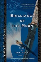Brilliance of the Moon: Tales of the Otori, Book Three [Paperback] Hearn... - $4.95