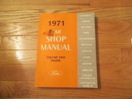 Ford Automobile Engine 1971 Car Shop Manual Volume 2 Book - $14.99