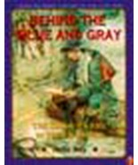 Behind the Blue and Gray: The Soldier's Life in the Civil War (Young Rea... - $7.44