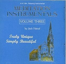MEDITATION INSTRUMENTALS VOL. 3 by Jack Heinzl
