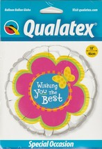 """Wishing You The BEST- 18"""" Mylar Balloon By Qualatex Round Foil Balloon - $6.82"""