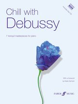 Chill with Debussy: Including NAXOS CD, Book & CD (Faber Edition: Chill ... - $9.79