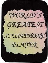 "World's Greatest Sousaphone Player 3"" x 4"" Love Note Music Sayings Pocket Card,  - $2.69"