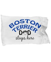 Boston Terrier Mom and Dad Pillow Cases (Dad) - $9.75