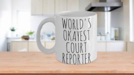 Worlds Okayest Court Reporter Mug Funny Gift Valentine Birthday For Her ... - $14.65+
