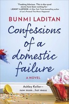 Confessions of a Domestic Failure: A Humorous Book About a not so Perfec... - $10.64