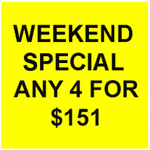FRI-SUN FLASH SALE! PICK ANY 4 FOR $151  BEST OFFERS DISCOUNT  - $151.00