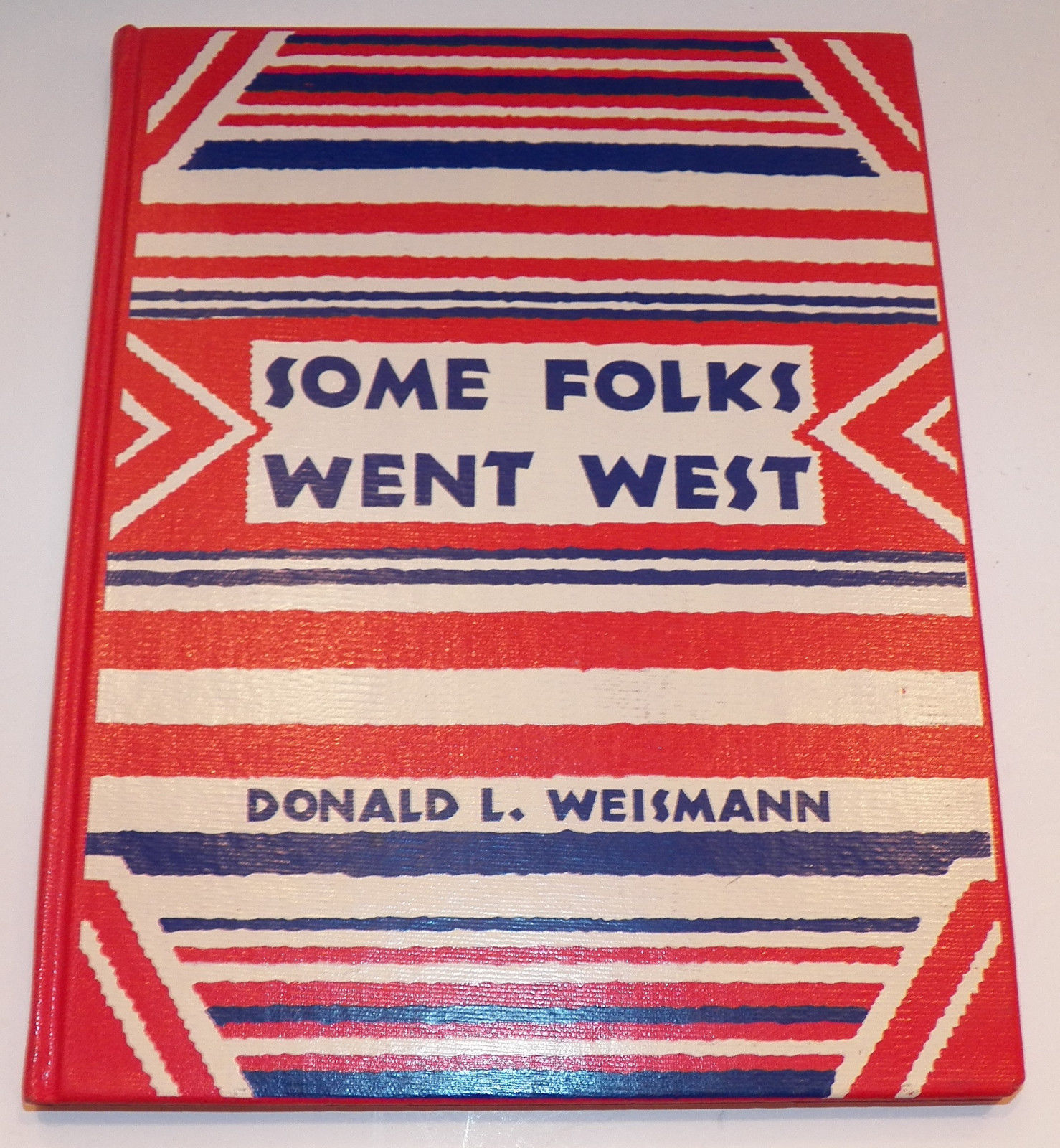 Primary image for VTG Some Folks Went West Hardcover Book by Donald L Weismann Ex-Lib GUC 1960