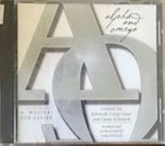 Alpha and Omega: A Musical for Easter Cd image 1