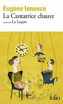 La Cantatrice Chauve (French) [Pocket Book] Ionesco, Eugene - $3.71