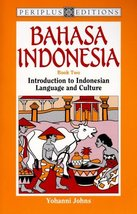 Bahasa Indonesia Book 2: Introduction to Indonesian Language and Culture... - $20.88