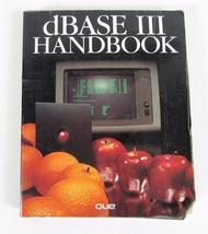 The dBASE III Handbook by Chou (1985, Paperback) - $5.63