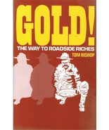 GOLD! The Way To Roadside Riches ~ Gold Prospecting - $4.95