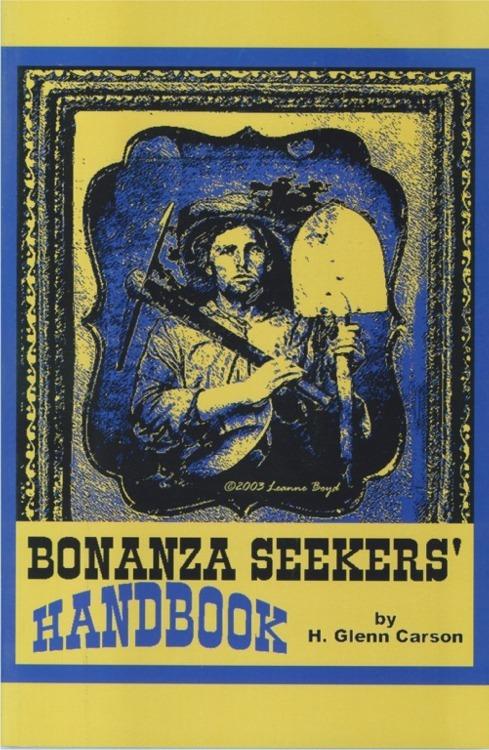 Bonanza Seeker's Handbook ~ Lost & Buried Treasure