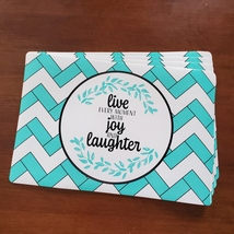 """Vinyl Placemats Set of 4 """"Live Every Moment with Joy and Laughter"""" Turquoise"""