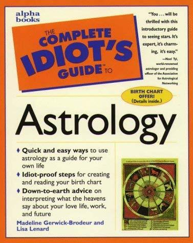 The complete idiot's guide to astrology (eBook, 1997 ...