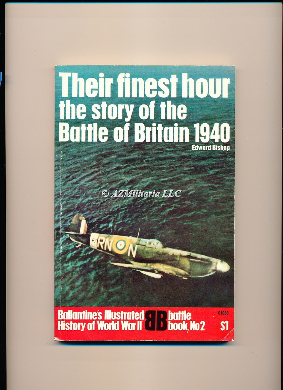 Their Finest Hour The story of the Battle of Britain 1940 (Battle Book No 2)
