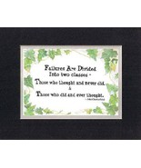 [Motivational Sayings] - Failures Are Divided Into Two Classes . . . 8 x... - $9.85