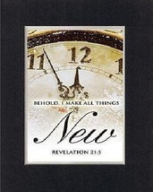 Behold, I make all things NEW . . . 8 x 10 Inches Biblical/Religious Verses s... - $9.85