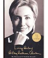 Living History by Hillary Rodham Clinton - $6.00
