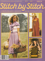STITCH BY STITCH # 35 SEWING CROCHET KNITTING MACRAME VINT. MAG. SERIES ... - $6.99