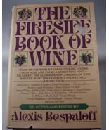 The Fireside Book of Wine  by Alexis Bespaloff ... - $1.00