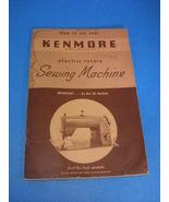 Sears Kenmore Rotary Sewing Machine Original Manual Model 120-491 - $29.95