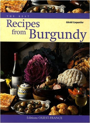 recipes from Burgundy [Paperback]