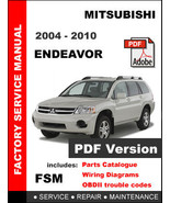 MITSUBISHI ENDEAVOR 2004 - 2010 FACTORY OEM SERVICE REPAIR WORKSHOP FSM ... - $14.95