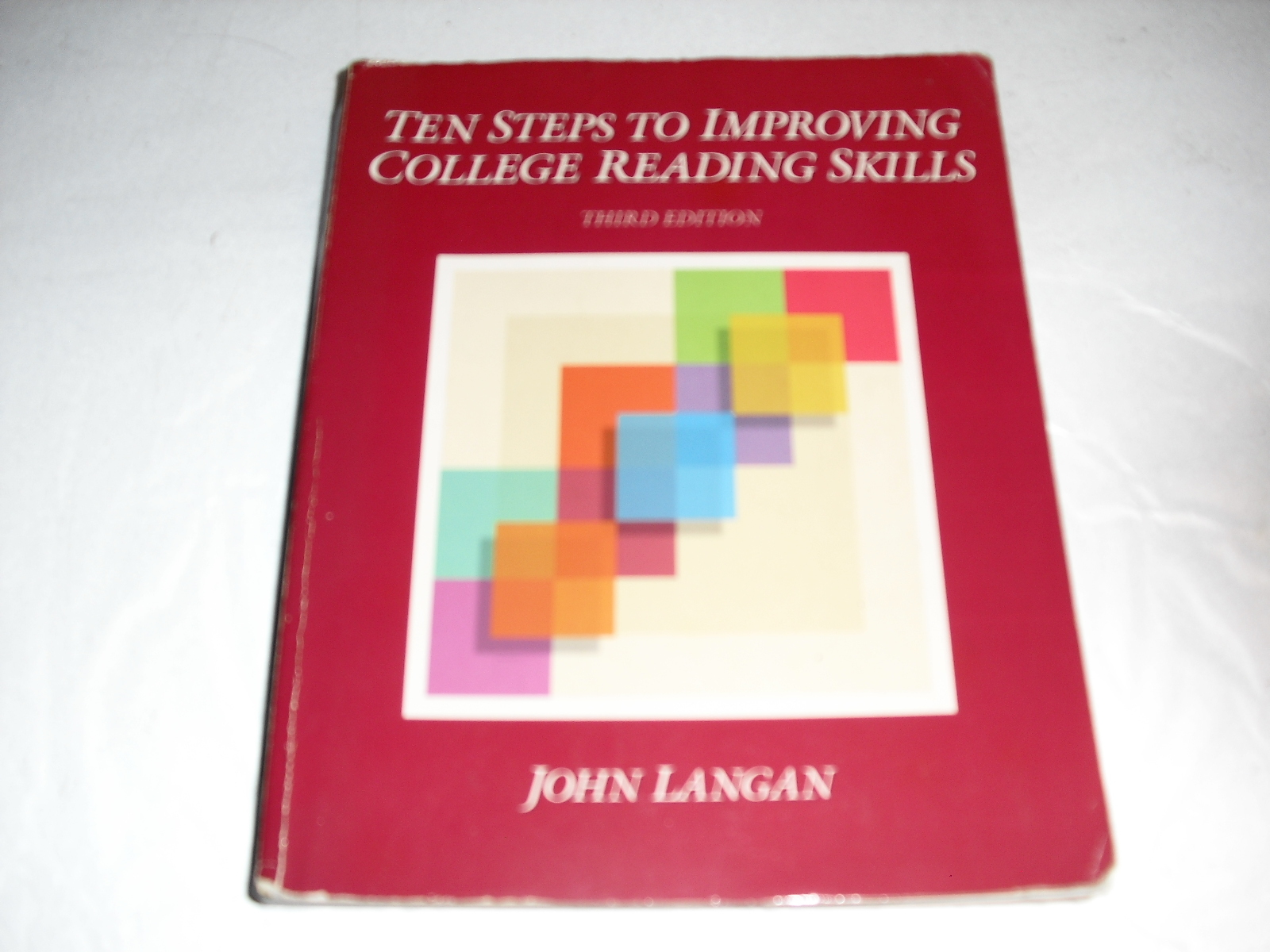 ten  steps  to  improving  college  reading  skills