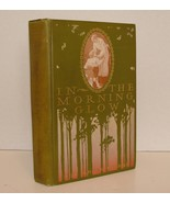 In The MORNING GLOW,1902,Roy Rolfe Gilson,1stEd.Illust. - $24.00
