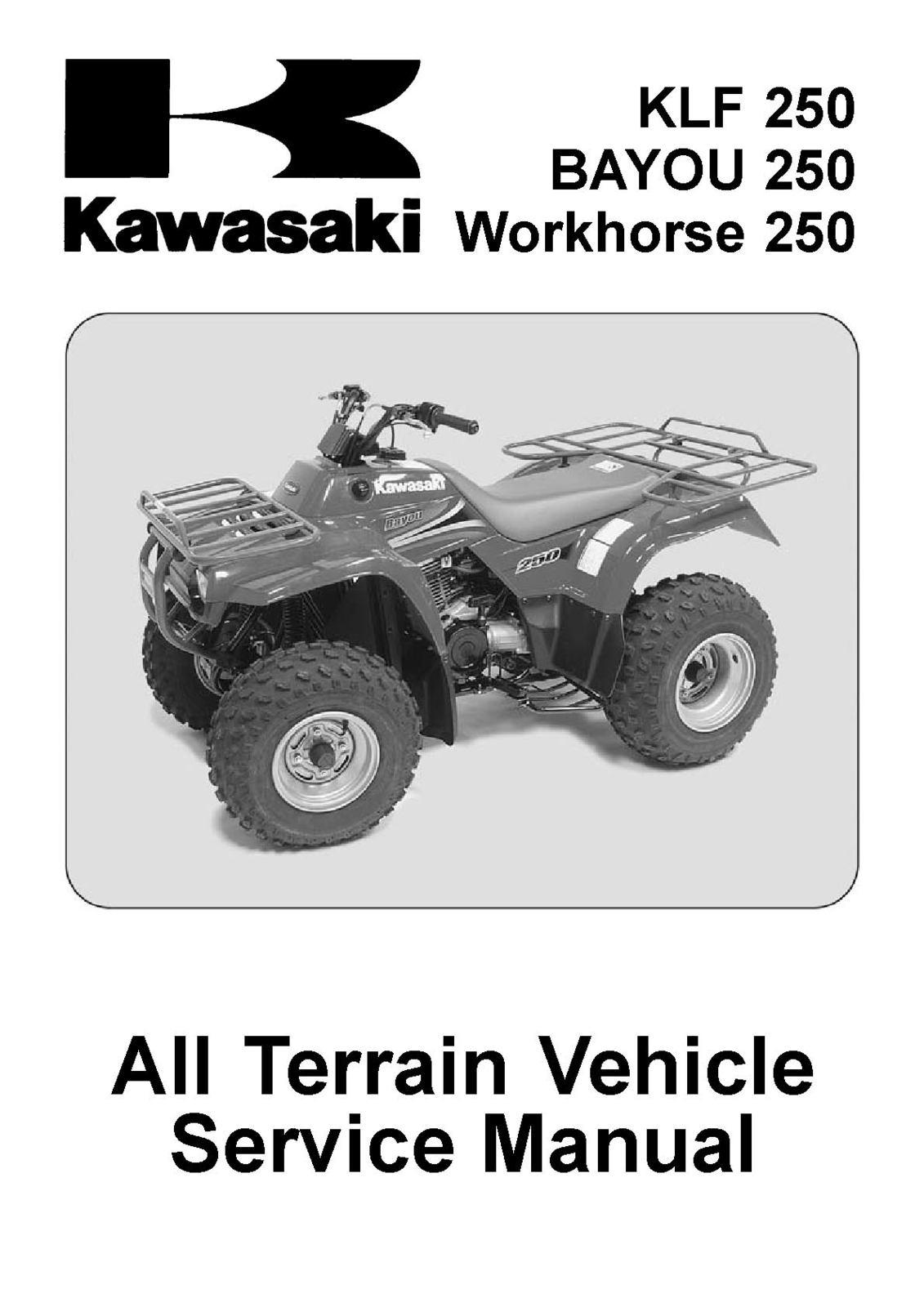 Klf 250 bayou 250 workhorse 250