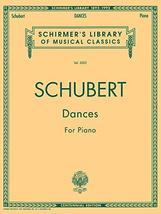 Dances for Piano: Schirmer Library of Classics Volume 2003 Piano Solo (S... - $12.99