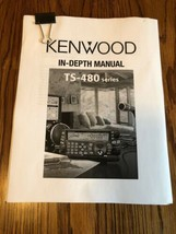 Kenwood TS-480HX/480SAT In Depth Manual Print Off. 60+ Pages - $11.78