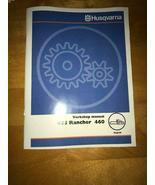 Husqvarna 455 Rancher 460 Chainsaw Workshop Service Repair & Parts List Manual - $16.99