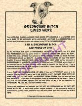 A Greyhound Bit^h Lives Here - $20.00