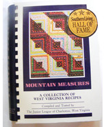 """""""MOUNTAIN MEASURES""""  Junior League of Charleston,  WV HALL OF FAME COOKBOOK - $29.90"""