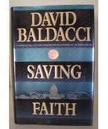 Saving Faith by David Baldacci 1999, Hardcover ... - $1.00