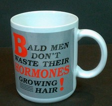 Bald Men Dont Waste Hormones Growing Hair Mug Shoebox Greetings Hallmark... - $19.31