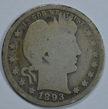 1893 P Barber circulated silver quarter - $10.00