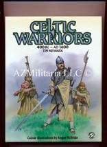 Celtic Warriors 400 BC-AD 1600 (Hard Cover & Dust Cover) - $11.75