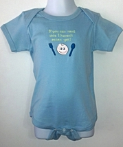 Infant Lt. Blue Bodysuit - Size 12 mo. - If You Can Read This I Haven't ... - $7.00